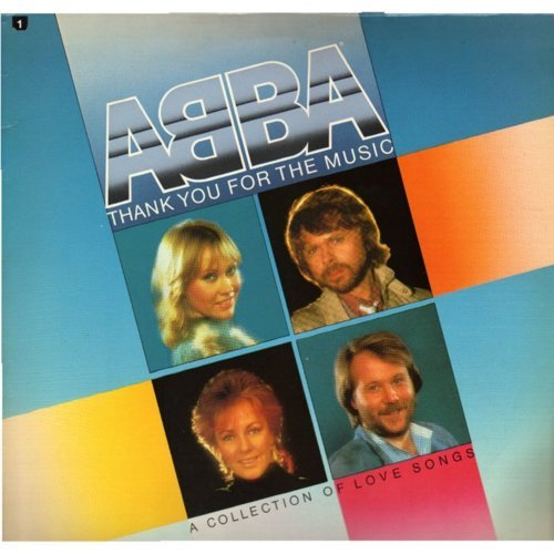 ABBA - Thank You for the Music - A Collection of Love Songs.