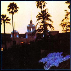 因為你聽過 Hotel California - 2013 Remaster