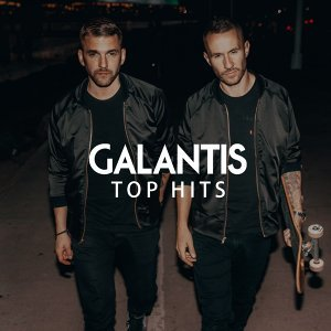 GALANTIS - TOP HITS
