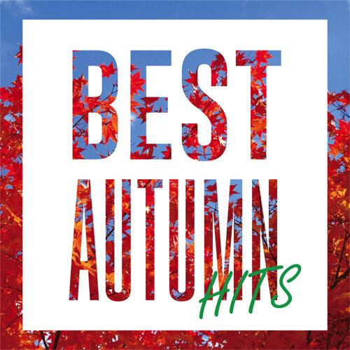 BEST AUTUMN HITS -秋に聴きたい洋楽プレイリスト-