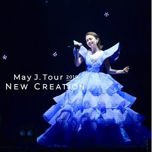 May J. Tour 2019 -New Creation-