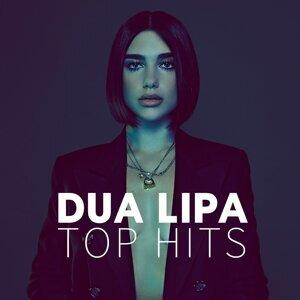 DUA LIPA - TOP HITS