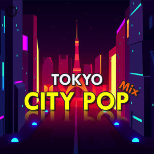 Tokyo City Pop Mix