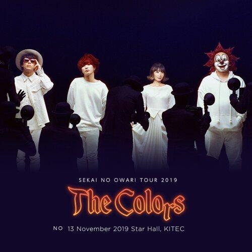 世界末日 SEKAI NO OWARI TOUR 2019 The Colors LIVE IN HONG KONG