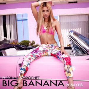 因為你聽過 Big Banana - R3hab Remix