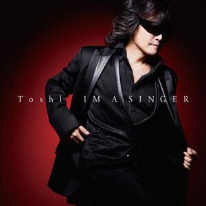 Toshl - IM A SINGER