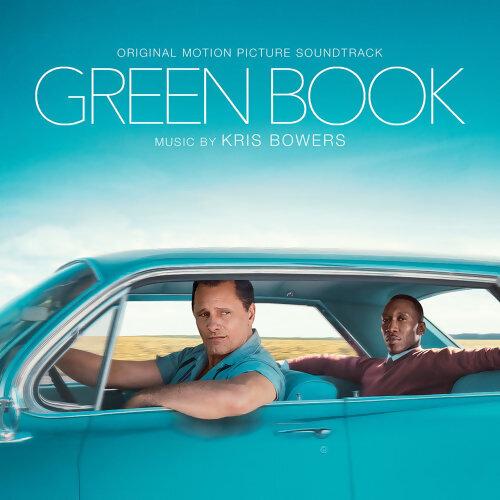 Kris Bowers - Green Book (Original Motion Picture Soundtrack)