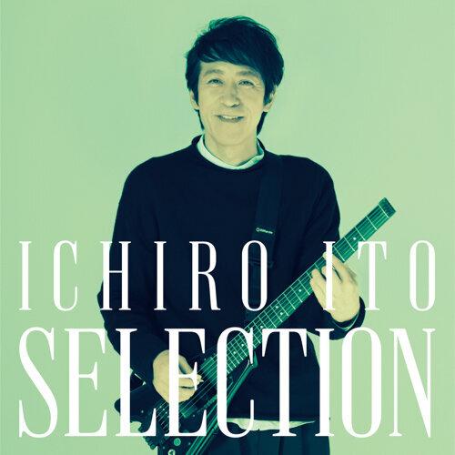 ICHIRO ITO SELECTION