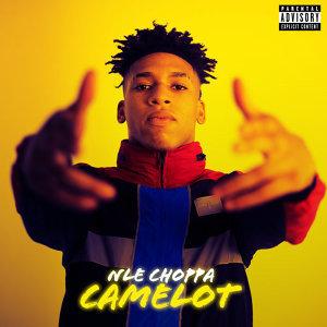 NLE Choppa - Camelot