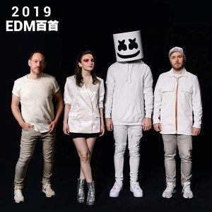2019 年度 EDM 百首精選