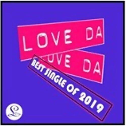 【Love Da Records】 Best Single Of 2019 📢