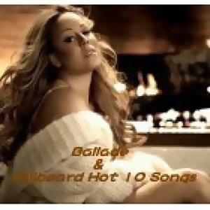 Ballade  &  Billboard Hot 10 Songs