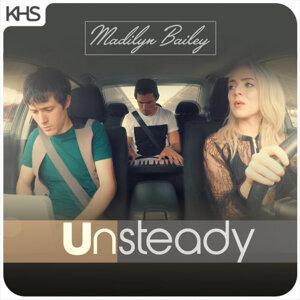 Madilyn Bailey - Unsteady