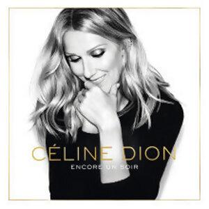 Céline Dion - Encore un soir (讓愛延續) - Deluxe Edition