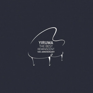 Yiruma (李閏瑉) - The Best - Reminiscent 10th Anniversary