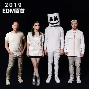 100 Best EDM Songs Of 2019