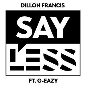 因為你聽過 Say Less