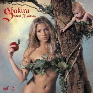 Shakira (夏奇拉) - Oral Fixation Vol. 2 (愛的原罪)