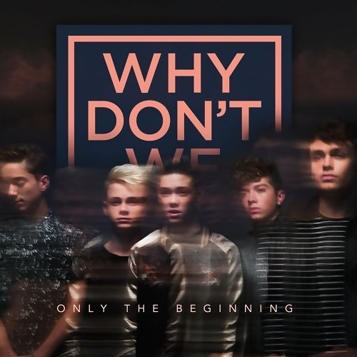 Why Don't We ♡