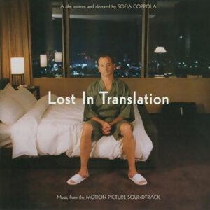 《愛情不用翻譯》Lost In Translation 電影原聲帶 精選 #迷失東京