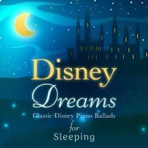 Relaxing Piano Crew - Disney Dreams: Classic Disney Piano