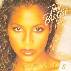 Toni Braxton(唐妮布蕾斯頓) - Secrets