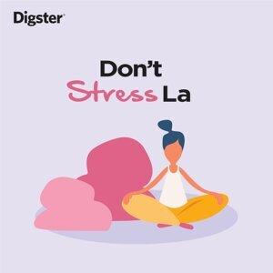 Don't Stress La