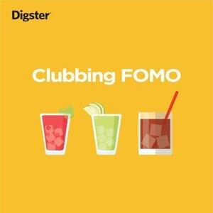 Clubbing FOMO