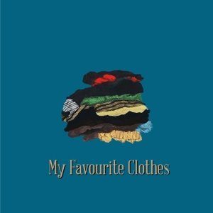 My Favourite Clothes