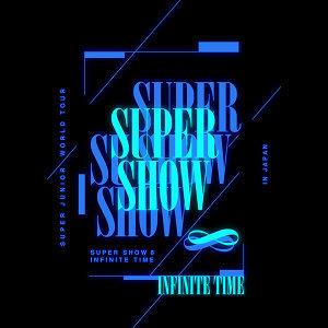 『SUPER JUNIOR WORLD TOUR ''SUPER SHOW 8:INFINITE TIME'' in JAPAN』SETLIST