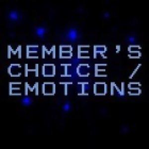 [MEMBER'S CHOICE / EMOTIONS(自選輯 / 真情感受)]