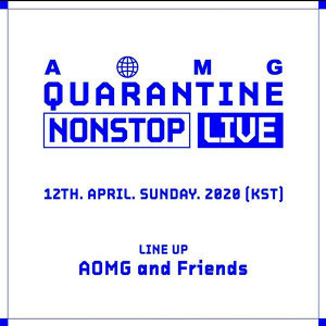 Showtime: AOMG Quarantine Nonstop Live