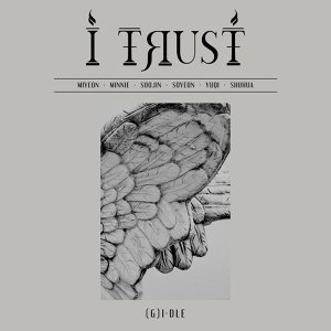 (G)I-DLE - I trust