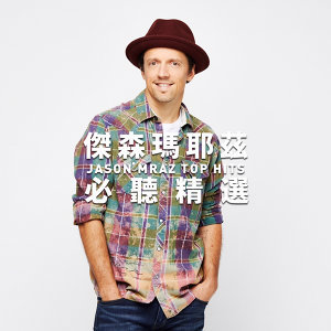 JASON MRAZ | TOP HITS