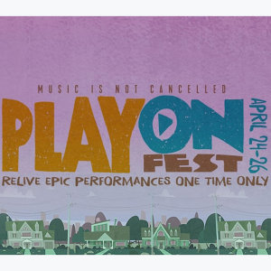 PlayOn Fest (Music is NOT Cancelled)
