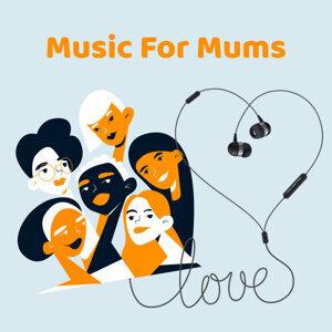 Music For Mums 世上只有妈妈好
