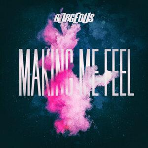 因為你聽過 Making Me Feel