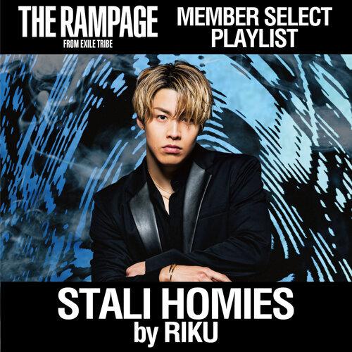 STALI HOMIES by RIKU / THE RAMPAGE MEMBER SELECT PLAYLIST