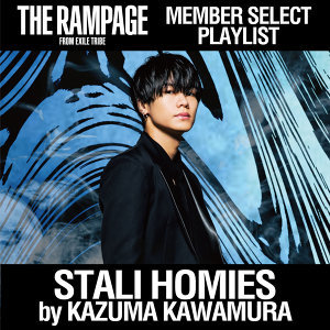 STALI HOMIES by 川村壱馬 / THE RAMPAGE MEMBER SELECT PLAYLIST