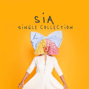 Sia - Single Collection