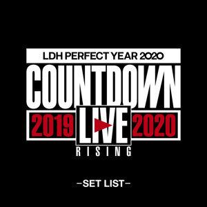 "LDH PERFECT YEAR 2020 COUNTDOWN LIVE 2019▶2020 ""RISING""-SET LIST-"