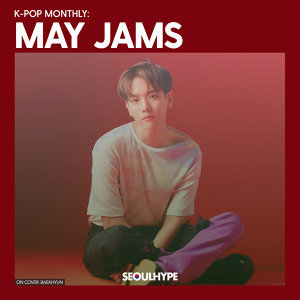 K-pop Monthly: May Jams