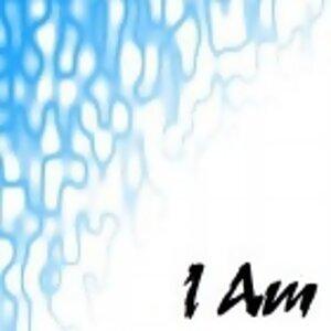[I Am]