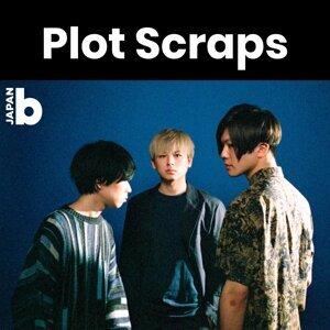 "Plot Scraps #stayhome「Plot Scrapsが選ぶ ""元気が出る曲""」"