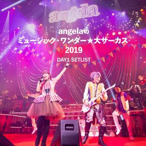 angelaのミュージック・ワンダー★大サーカス 2019 DAY1 SETLIST