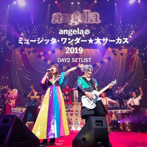 angelaのミュージック・ワンダー★大サーカス 2019 DAY2 SETLIST