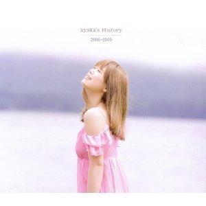 絢香 (Ayaka) - ayaka's History 2006-2009