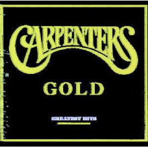 Carpenters (木匠兄妹合唱團) - Carpenters Gold