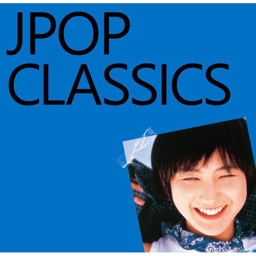 時間旅行 JPOP CLASSICS