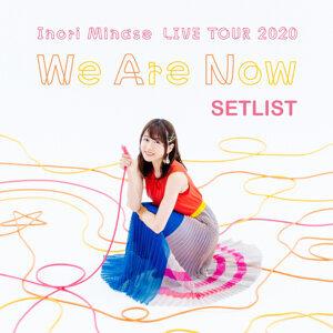 水瀬いのり LIVE TOUR 2020 We Are Now SETLIST